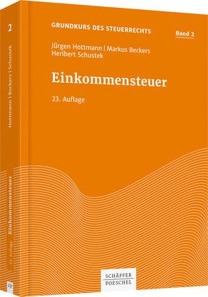 Einkommensteuer von Beckers,  Markus, Hottmann,  Jürgen, Schustek,  Heribert