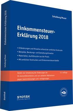 Einkommensteuer-Erklärung 2018 von Muser,  Stefan, Schalburg,  Martin