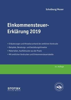 Einkommensteuer-Erklärung 2019 von Muser,  Stefan, Schalburg,  Martin