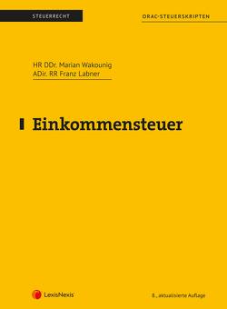 Einkommensteuer (Skriptum) von Labner,  Franz, Wakounig,  Marian