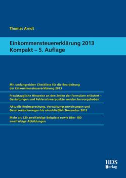 Einkommensteuererklärung 2013 Kompakt von Arndt,  Thomas