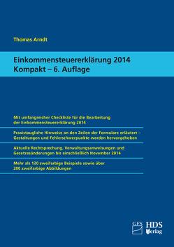 Einkommensteuererklärung 2014 Kompakt von Arndt,  Thomas