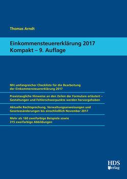 Einkommensteuererklärung 2017 Kompakt von Arndt,  Thomas