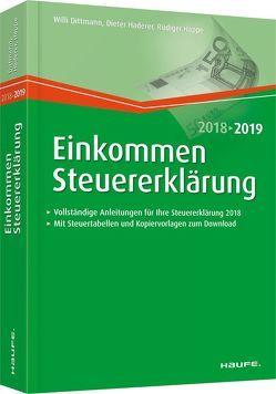 Einkommensteuererklärung 2018/2019 von Dittmann,  Willi, Haderer,  Dieter, Happe,  Rüdiger