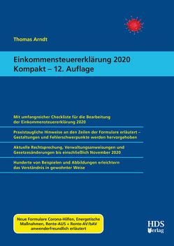 Einkommensteuererklärung 2020 Kompakt von Arndt,  Thomas