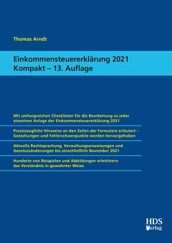 Einkommensteuererklärung 2021 Kompakt von Arndt,  Thomas