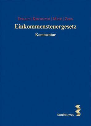 Einkommensteuergesetz 16. Lieferung von Doralt,  Werner