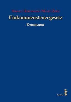 Einkommensteuergesetz 20. Lieferung von Doralt,  Werner, Kirchmayr,  Sabine, Mayr,  Gunter, Zorn,  Nikolaus