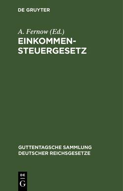 Einkommensteuergesetz von Fernow,  A.