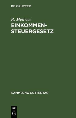 Einkommensteuergesetz von Meitzen,  R.