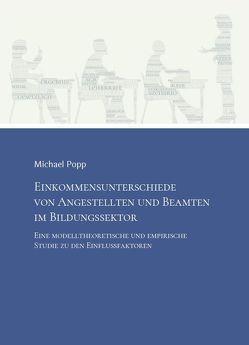 Einkommensunterschiede von Angestellten und Beamten im Bildungssektor von Popp,  Michael