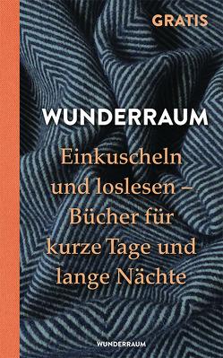 Einkuscheln und loslesen von WUNDERRAUM