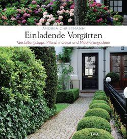 Einladende Vorgärten von Christmann,  Andrea
