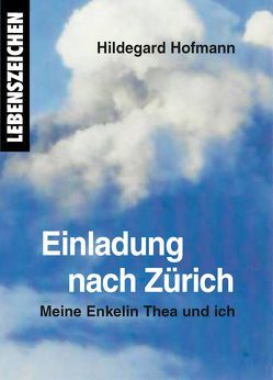 Einladung nach Zürich von Hofmann,  Hildegard, Scholz,  Roswitha