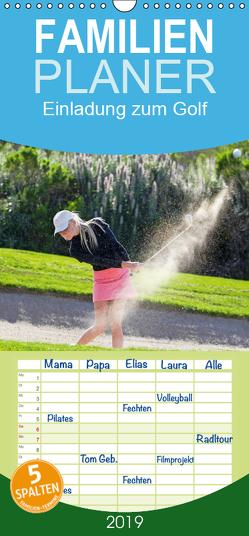 Einladung zum Golf – Familienplaner hoch (Wandkalender 2019 , 21 cm x 45 cm, hoch) von CALVENDO
