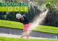 Einladung zum Golf (Premium, hochwertiger DIN A2 Wandkalender 2020, Kunstdruck in Hochglanz) von CALVENDO