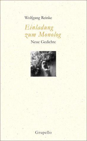 Einladung zum Monolog von Reinke,  Wolfgang