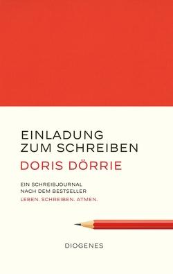 Einladung zum Schreiben von Dörrie,  Doris