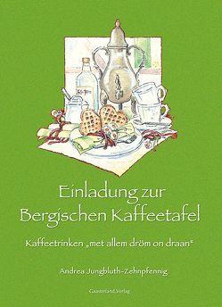 Einladung zur Bergischen Kaffeetafel von Jungbluth-Zehnpfennig,  Andrea