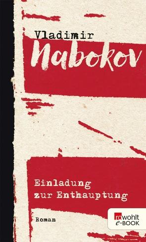 Einladung zur Enthauptung von Nabokov,  Vladimir, Zimmer,  Dieter E.