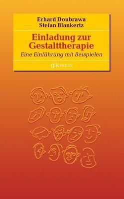 Einladung zur Gestalttherapie von Blankertz,  Stefan, Doubrawa,  Erhard