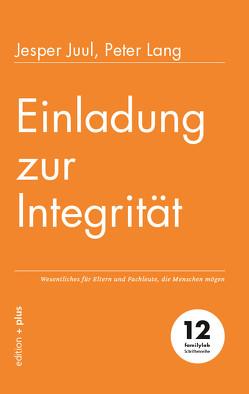 Einladung zur Integrität von Juul,  Jesper, Voelchert,  Mathias