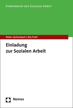 Einladung zur Sozialen Arbeit von Löcherbach,  Peter, Puhl,  Ria