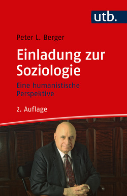 Einladung zur Soziologie von Berger,  Peter