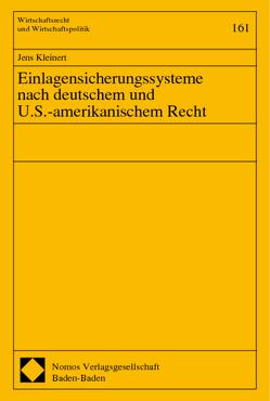Einlagensicherungssysteme nach deutschem und U.S.-amerikanischem Recht von Kleinert,  Jens