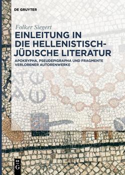 Einleitung in die hellenistisch-jüdische Literatur von Siegert,  Folker