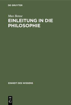 Einleitung in die Philosophie von Bense,  Max