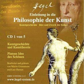 Einleitung in die Philosophie der Kunst – Ästhetik (Hörbuch, 5 Audio CDs) von Grimsmann,  Martin, Hansen,  Lutz, Hegel,  Georg W F