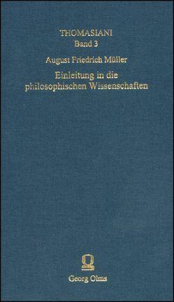 Einleitung in die Philosophischen Wissenschaften von Müller,  August F, Zenker,  Kay