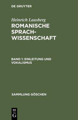 Einleitung und Vokalismus von Lausberg,  Heinrich