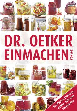 Einmachen von A-Z von Dr. Oetker