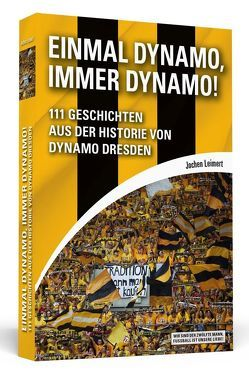Einmal Dynamo, immer Dynamo! von Leimert,  Jochen