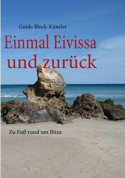 Einmal Eivissa und zurück von Block-Künzler,  Guido