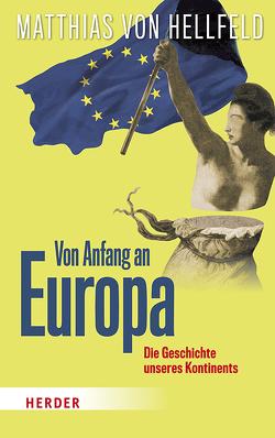 Einmal Europa mit allem von von Hellfeld,  Matthias