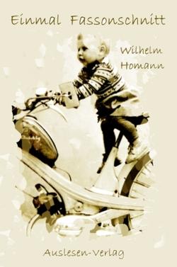 Einmal Fassonschnitt von Homann,  Wilhelm