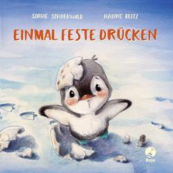 Einmal feste drücken (Mini-Ausgabe) von Reitz,  Nadine, Schoenwald,  Sophie