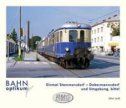 Einmal Stammersdorf – Dobermannsdorf und Umgebung, bitte! von Otto,  Leiss