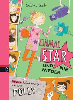 Einmal Star und nie wieder von Kohl,  Daniela, Zett,  Sabine