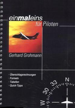 einmaleins für Piloten, 1 x 1 für Piloten von Grohmann,  Gerhard