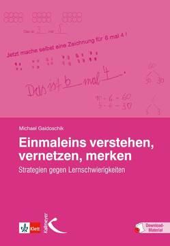 Einmaleins verstehen, vernetzen, merken von Gaidoschik,  Michael
