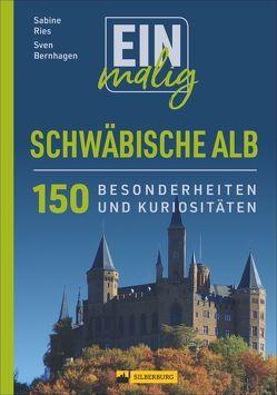 Einmalig Schwäbische Alb von Bernhagen,  Sven, Ries,  Sabine