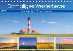 Einmaliges Westerhever (Tischkalender 2021 DIN A5 quer) von Steinhof,  Alexander