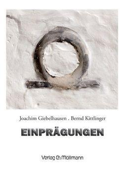 Einprägungen von Giebelhausen,  Joachim, Kittlinger,  Bernd