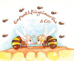 Einpunktflügelmartha und Co. von Fischer,  Tamara