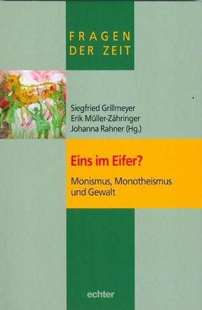 Eins im Eifer? von Grillmeyer,  Siegfried, Müller-Zähringer,  Erik, Rahner,  Johanna
