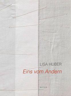 Eins vom Andern von Huber,  Lisa, Nowak-Thaller,  Elisabeth, Wetzlinger-Grundnig,  Christine
